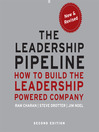 The Leadership Pipeline, 2nd Edition (MP3): How to Build the Leadership Powered Company